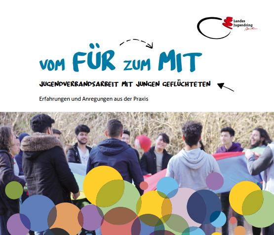 Vom FÜR zum MIT - Jugendverbandsarbeit mit jungen Geflüchteten (2019)