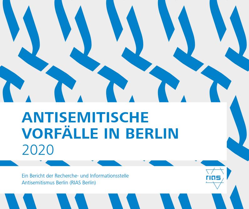 Pressemitteilung:  Antisemitische Vorfälle trotz Einschränkungen des öffentlichen Lebens auf hohem Niveau – RIAS Berlin stellt Bericht für 2020 vor