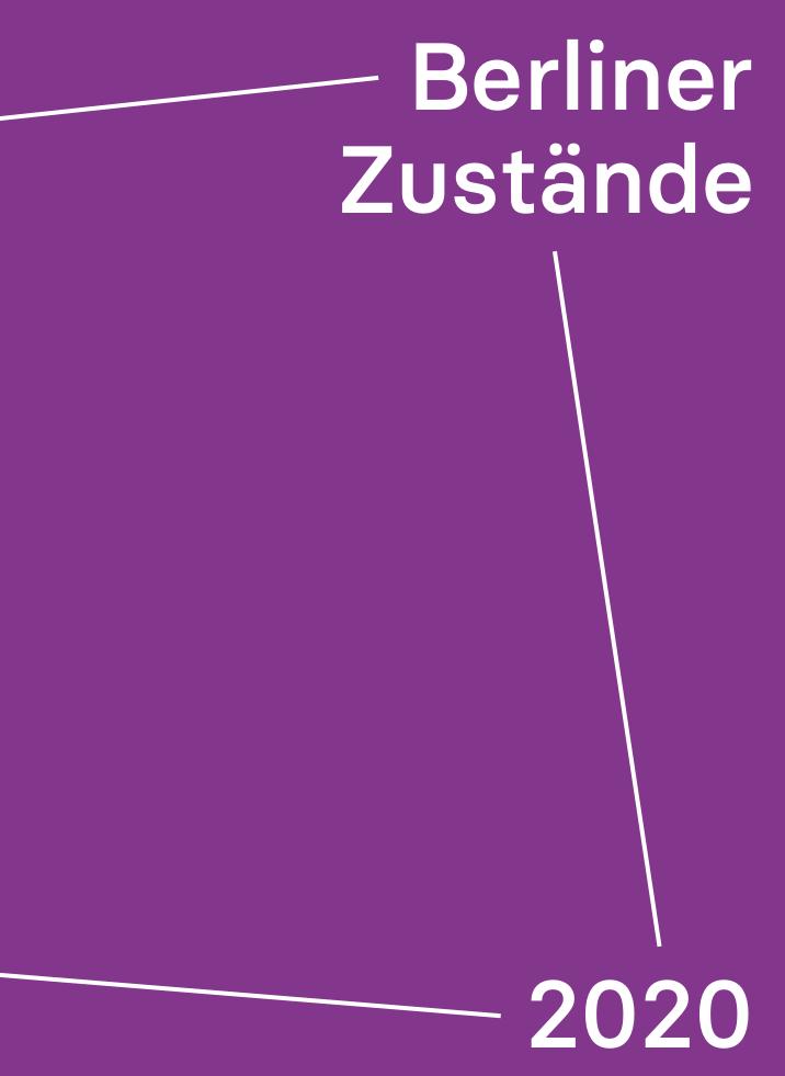 Berliner Zustände 2020. Ein Schattenbericht über Rechtsextremismus und Rassismus (2021)